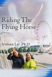 Riding The Flying Horse