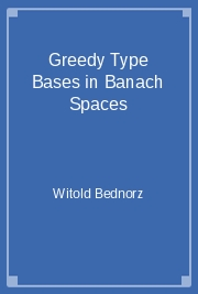 Greedy Type Bases in Banach Spaces