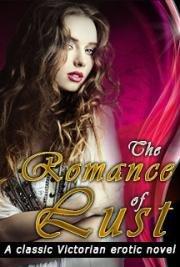 The Romance of Lust: A Classic Victorian