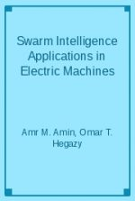 Swarm Intelligence Applications in Electric Machines