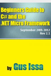 Beginners Guide to C# and the .NET Micro Framework