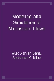Modeling and Simulation of Microscale Flows