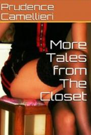 More Tales from the Closet
