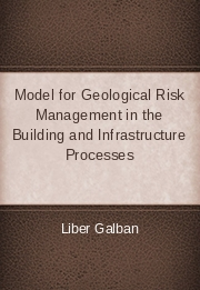 Model for Geological Risk Management in the Building and Infrastructure Processes