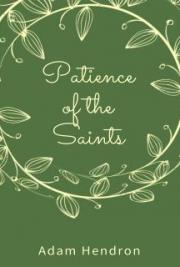 Patience of the Saints