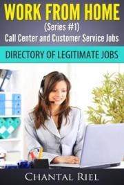 Work From Home Call Centers and Customer Service Jobs - Series #1