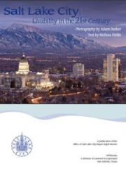 Salt Lake City: Livability in the 21st Century