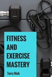 Fitness and Exercise Mastery