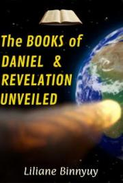 The Books of Daniel & Revelation Unveiled