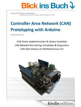 Download Controller Area Network Prototyping With Arduino: Creating Can Monitoring, Diagnostics, & Simulation Applications