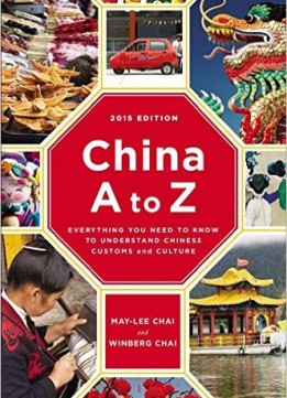 Download China A To Z: Everything You Need To Know To Understand Chinese Customs & Culture