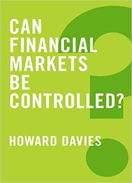 Download ebook Can Financial Markets Be Controlled (global Futures)