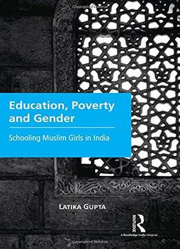 Education-Poverty-And-Gender-Schooling-Muslim-Girls-In-India
