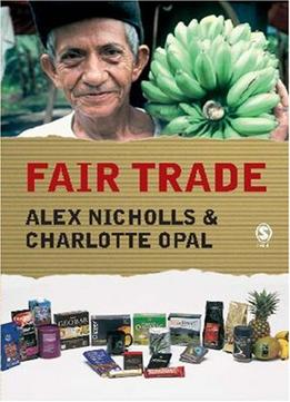 Download Fair Trade: Market-driven Ethical Consumption