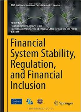 Download ebook Financial System Stability, Regulation, & Financial Inclusion