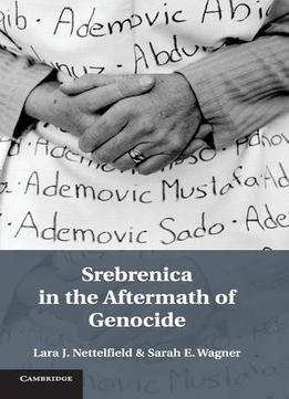 Srebrenica-In-The-Aftermath-Of-Genocide
