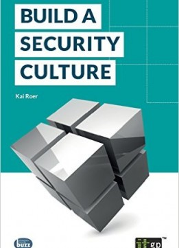 Download Build A Secuirty Culture (fundamentals Series)