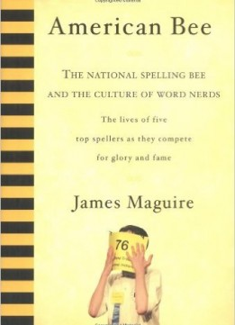 Download American Bee: The National Spelling Bee & The Culture Of Word Nerds