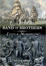Nelson's Band Of Brothers Lives And Memorials