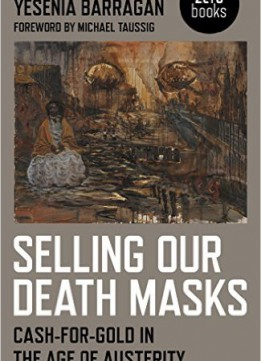 Download ebook Selling Our Death Masks: Cash-for-gold In The Age Of Austerity