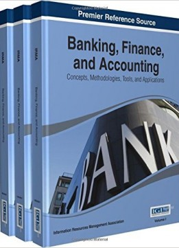 Download ebook Banking, Finance, & Accounting: Concepts, Methodologies, Tools, & Applications