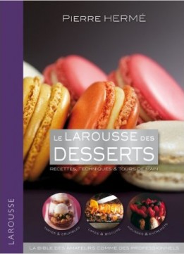 Download Le Larousse Des Desserts