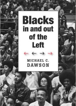 Download ebook Blacks In & Out Of The Left