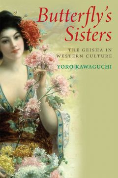 Butterflys-Sisters-The-Geisha-in-Western-Culture-240x360