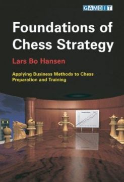 Download Foundations of Chess Strategy