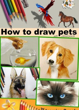 Download How To Draw Pets: With Colored Pencils