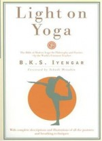 Light On Yoga: Yoga Dipika By Yehudi Menuhin