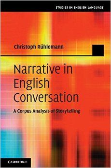 Download Narrative In English Conversation: A Corpus Analysis Of Storytelling