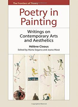 Poetry-In-Painting-Writings-On-Contemporary-Arts-And-Aesthetics