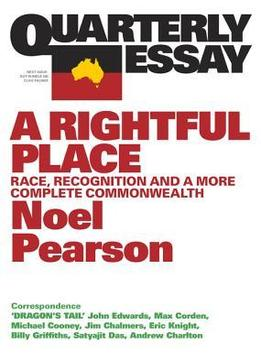 Quarterly-Essay-55-A-Rightful-Place-Race-Recognition-And-A-More-Complete-Commonwealth