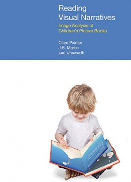 Download Reading Visual Narratives: Image Analysis Of Children's Picture Books