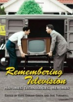 Remembering Television – Histories, Technologies, Memories