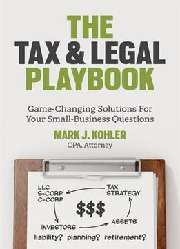 Download ebook The Tax & Legal Playbook