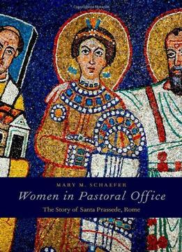 Women-In-Pastoral-Office-The-Story-Of-Santa-Prassede-Rome