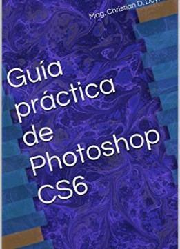 Download ebook Guía Práctica De Photoshop Cs6