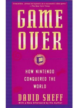 Download Game Over: How Nintendo Conquered The World