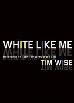 Download ebook White Like Me: Reflections On Race From A Privileged Son