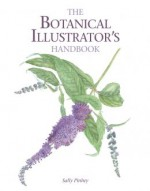 Botanical Illustrator's Handbook