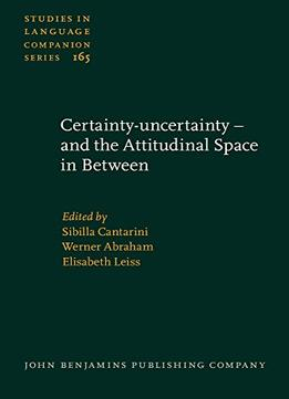 Download ebook Certainty-uncertainty – & The Attitudinal Space In Between