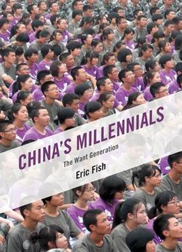 Download China's Millennials: The Want Generation