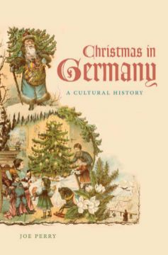 Download Christmas in Germany: A Cultural History