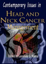 Contemporary Issues In Head And Neck Cancer Management Ed.