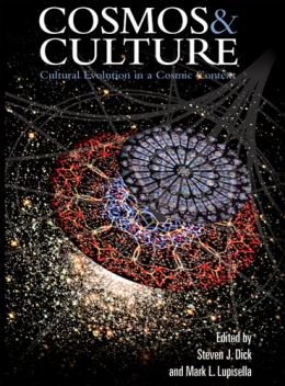Download Cosmos & Culture: Cultural Evolution in a Cosmic Context