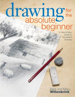 Drawing-for-the-Absolute-Beginner-A-Clear-Easy-Guide-to-Successful-Drawing-260x336