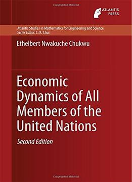 Economic-Dynamics-Of-All-Members-Of-The-United-Nations-By-Ethelbert-Chukwu
