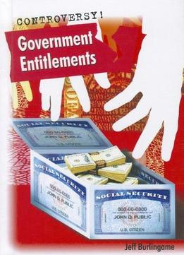 Download Government Entitlements (controversy!)